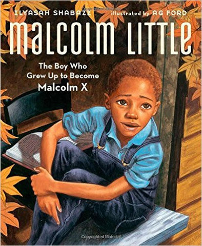 Malcolm Little - The Boy who grew up to Become Malcolm X - EyeSeeMe African American Children's Bookstore