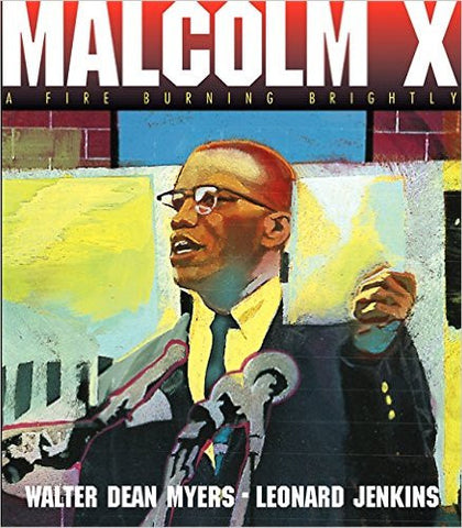 Malcolm X: A Fire Burning Brightly - EyeSeeMe African American Children's Bookstore