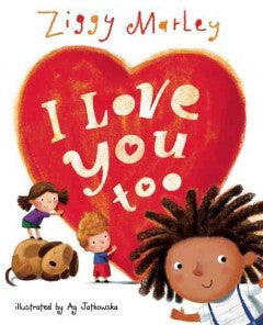 I Love You Too - EyeSeeMe African American Children's Bookstore
