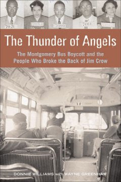 The Thunder of Angels: The Montgomery Bus Boycott and the People Who Broke the Back of Jim Crow - EyeSeeMe African American Children's Bookstore