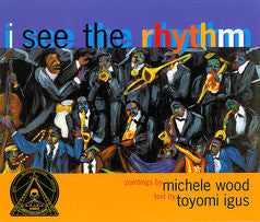 I See the Rhythm - EyeSeeMe African American Children's Bookstore
