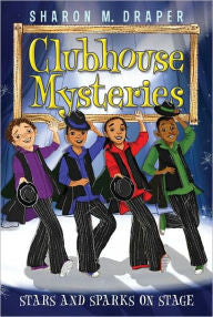 Clubhouse Mysteries Series #6:  Stars and Sparks on Stage - EyeSeeMe African American Children's Bookstore