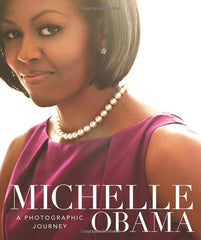 Michelle Obama: A Photographic Journey
