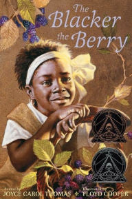 The Blacker the Berry: Poem - EyeSeeMe African American Children's Bookstore