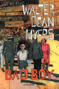Bad Boy by Walter Dean Myers - EyeSeeMe African American Children's Bookstore