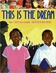 This Is the Dream - EyeSeeMe African American Children's Bookstore