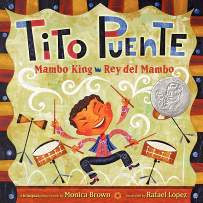 Tito Puente, Mambo King/Tito Puente, Rey del Mambo: Bilingual Spanish-English