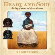 Heart and Soul: The Story of America and African Americans - EyeSeeMe African American Children's Bookstore
