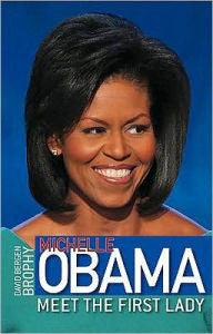 Michele Obama - Meet The First Lady - EyeSeeMe African American Children's Bookstore
