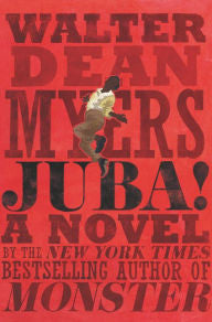 Juba!: A Novel by Walter Dean Myers - EyeSeeMe African American Children's Bookstore