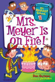 My Weirdest School Series #4: Mrs. Meyer Is on Fire! - EyeSeeMe African American Children's Bookstore