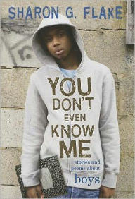 You Don't Even Know Me: Stories and Poems About Boys - EyeSeeMe African American Children's Bookstore