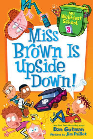 My Weirdest School Series #3: Miss Brown Is Upside Down! - EyeSeeMe African American Children's Bookstore