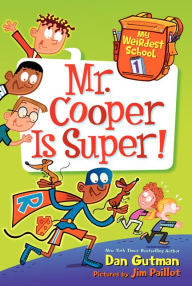 My Weirdest School Series #1: Mr. Cooper Is Super! - EyeSeeMe African American Children's Bookstore