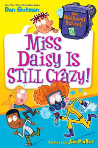My Weirdest School Series #5: Miss Daisy Is Still Crazy! - EyeSeeMe African American Children's Bookstore