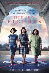 Hidden Figures: The American Dream and the Untold Story of the Black Women Mathematicians Who Helped Win the Space Race - EyeSeeMe African American Children's Bookstore