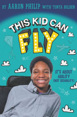 This Kid Can Fly: It's About Ability (NOT Disability)