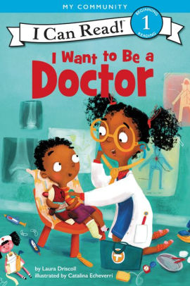I Want to Be a Doctor (Level 1)