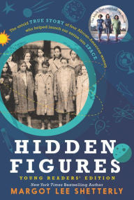 Hidden Figures Young Readers' Edition - EyeSeeMe African American Children's Bookstore