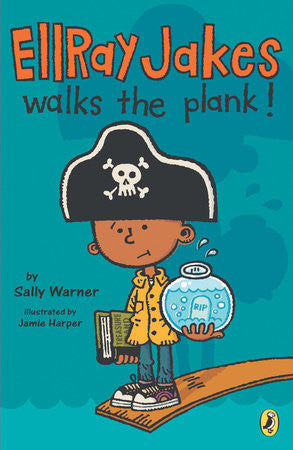 Ellray Jakes Walks the Plank (Series #3) - EyeSeeMe African American Children's Bookstore