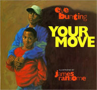 Your Move - EyeSeeMe African American Children's Bookstore