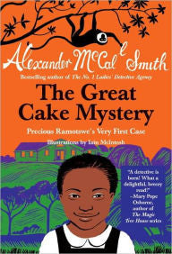 The Great Cake Mystery: Precious Ramotswe's Very First Case: A Number 1 Ladies' Detective Agency Book for Young Readers - EyeSeeMe African American Children's Bookstore
