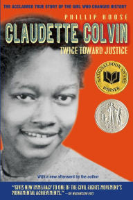 Claudette Colvin: Twice Toward Justice - EyeSeeMe African American Children's Bookstore