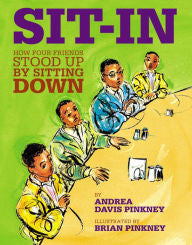 Sit-In: How Four Friends Stood up by Sitting Down - EyeSeeMe African American Children's Bookstore