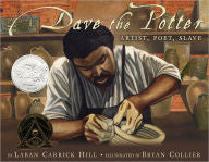 Dave the Potter: Artist, Poet, Slave - EyeSeeMe African American Children's Bookstore