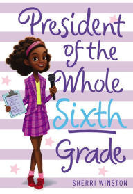 President of the Whole Sixth Grade - EyeSeeMe African American Children's Bookstore