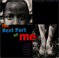 The Best Part of Me: Children Talk About their Bodies in Pictures and Words - EyeSeeMe African American Children's Bookstore