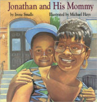 Jonathan and His Mommy - EyeSeeMe African American Children's Bookstore