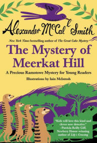 The Mystery of Meerkat Hill (Precious Ramotswe Series #2) - EyeSeeMe African American Children's Bookstore