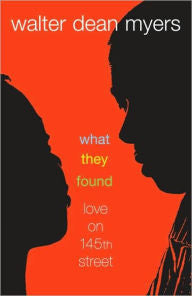 What They Found: Love on 145th Street - EyeSeeMe African American Children's Bookstore
