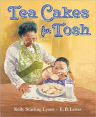Tea Cakes for Tosh - EyeSeeMe African American Children's Bookstore