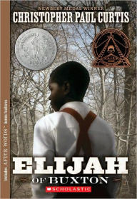 Elijah of Buxton - EyeSeeMe African American Children's Bookstore