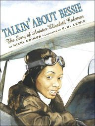 Talkin' About Bessie: The Story of Aviator Elizabeth Coleman - EyeSeeMe African American Children's Bookstore