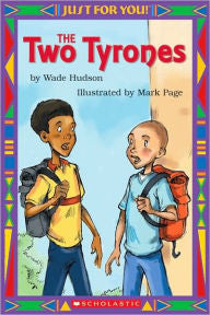 The Two Tyrones - EyeSeeMe African American Children's Bookstore