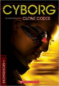 The Clone Codes - Cyborg (Series #2) - EyeSeeMe African American Children's Bookstore