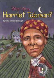 Who was Harriet Tubman - EyeSeeMe African American Children's Bookstore