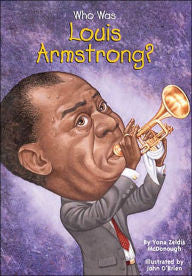 Who Was Louis Armstrong? - EyeSeeMe African American Children's Bookstore