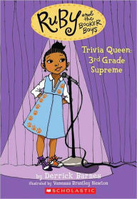 Ruby and the Booker Boys # 2: Trivia Queen, 3rd Grade Supreme - EyeSeeMe African American Children's Bookstore