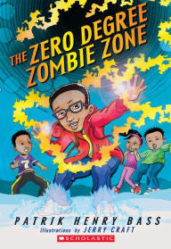 The Zero Degree Zombie Zone - EyeSeeMe African American Children's Bookstore