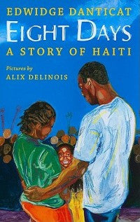 Eight Days: A Story of Haiti - EyeSeeMe African American Children's Bookstore