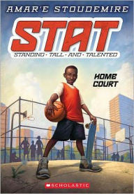 STAT: Standing Tall and Talented Series #1: Home Court - EyeSeeMe African American Children's Bookstore