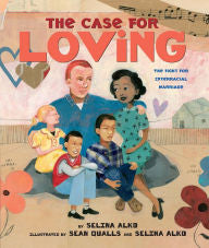 The Case for Loving: The Fight for Interracial Marriage - EyeSeeMe African American Children's Bookstore