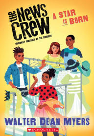 The News Crew:  A Star is Born (Book 3) - EyeSeeMe African American Children's Bookstore