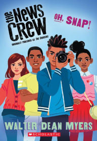 The News Crew:  Oh, Snap! (Book 4) - EyeSeeMe African American Children's Bookstore