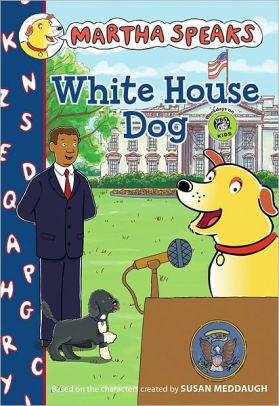 White House Dog (Martha Speaks Series)