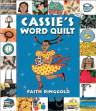 Cassie's Word Quilt by Faith Ringgold - EyeSeeMe African American Children's Bookstore